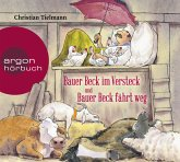 Bauer Beck im Versteck und Bauer Beck fährt weg, 1 Audio-CD