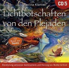 Lichtbotschaften von den Plejaden, Übungs-CD, 1 Audio-CD - Klemm, Pavlina