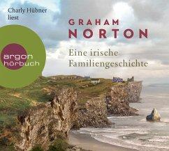 Eine irische Familiengeschichte, 7 Audio-CDs - Norton, Graham