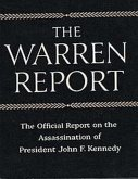 The Warren Commission Report The Official Report on the Assassination of President John F. Kennedy (eBook, ePUB)
