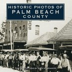 Historic Photos of Palm Beach County (eBook, ePUB)
