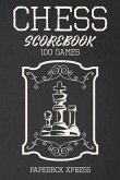 Chess Scorebook: 100 Games: A 60 Moves Score Notebook to Record Your Games, Wins and Strategies