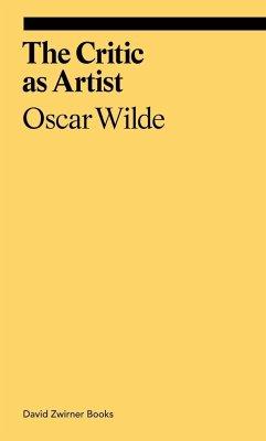 The Critic as Artist - Wilde, Oscar