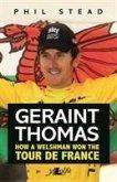 Geraint Thomas - How a Welshman Won the Tour De France