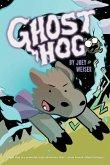 Ghost Hog, Volume 1