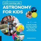 Little Learning Labs: Astronomy for Kids, abridged paperback edition (eBook, ePUB)