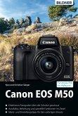 Canon EOS M50 - Für bessere Fotos von Anfang an: (eBook, PDF)