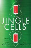 Jingle Cells (eBook, ePUB)