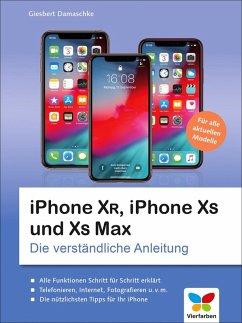 iPhone XR, iPhone XS und XS Max (eBook, PDF) - Damaschke, Giesbert
