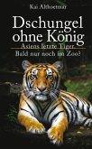 Dschungel ohne König (eBook, ePUB)