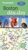 Frommer's Boston day by day (eBook, ePUB)