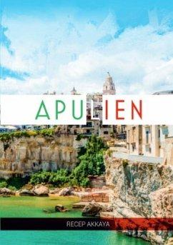 Eine Woche in Apulien - Akkaya, Recep
