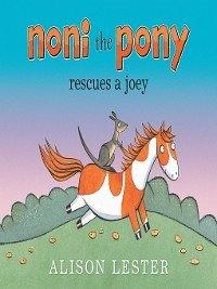Noni The Pony Rescues A Joey Ebook Pdf Von Alison Lester