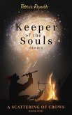 A Scattering of Crows (Keeper of the Souls, #1) (eBook, ePUB)