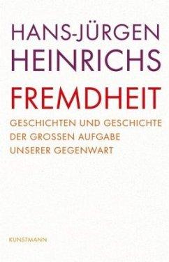 Fremdheit - Heinrichs, Hans-Jürgen