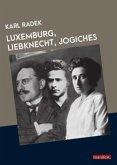 Luxemburg, Liebknecht, Jogiches