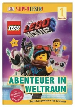 SUPERLESER! THE LEGO® MOVIE 2(TM) Abenteuer im Weltraum / Superleser 1. Lesestufe Bd.11