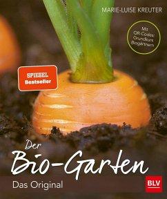 Der Biogarten - Kreuter, Marie-Luise