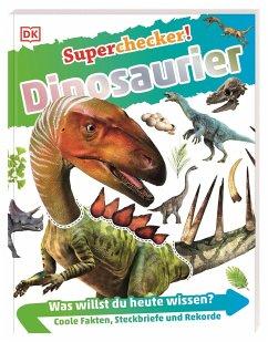 Dinosaurier / Superchecker! Bd.2