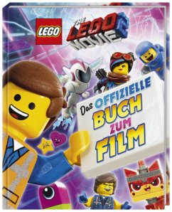 THE LEGO® MOVIE 2(TM) Das offizielle Buch zum Film - Murray, Helen