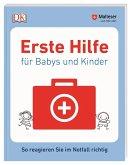 Erste Hilfe für Babys und Kinder