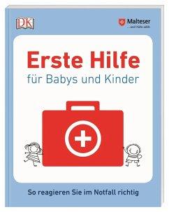 Erste Hilfe für Babys und Kinder - Malteser,