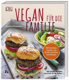 Vegan für die Familie - Eckmeier, Jérôme