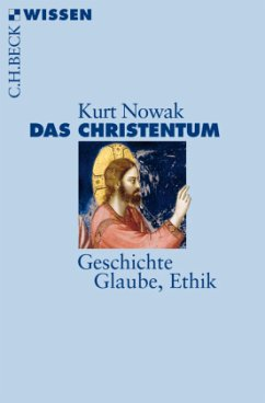 Das Christentum - Nowak, Kurt