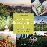 Genießen in der Südsteiermark