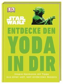 Star Wars(TM) Entdecke den Yoda in dir - Blauvelt, Christian