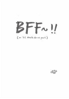 BFF~!! (or 'til death do us part) / Vergessene Kinder Bd.4 - Darko, Luna
