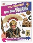 Das alte Rom / Superchecker! Bd.1