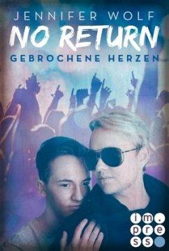 Gebrochene Herzen / No Return Bd.3 - Wolf, Jennifer