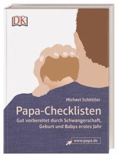 Papa-Checklisten - Schöttler, Michael