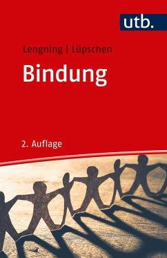 Bindung - Lengning, Anke; Lüpschen, Nadine