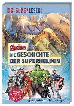 SUPERLESER! MARVEL Avengers Die Geschichte der Superhelden / Superleser 3. Lesestufe Bd.18