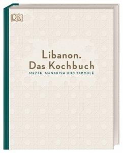 Libanon. Das Kochbuch - Asseily, Liza; Asseily, Ziad