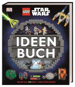LEGO® Star Wars(TM) Ideen Buch - Dolan, Hannah; Dowsett, Elizabeth; Hugo, Simon
