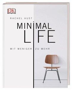 Minimal Life - Aust, Rachel