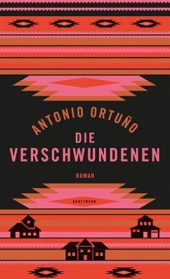 Die Verschwundenen - Ortuño, Antonio