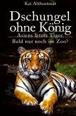 Dschungel ohne König