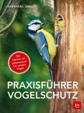 Praxisführer Vogelschutz