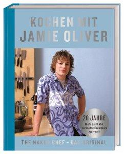Kochen mit Jamie Oliver - Oliver, Jamie