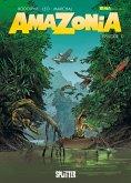 Amazonia. Band 1 (eBook, PDF)