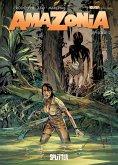 Amazonia. Band 2 (eBook, PDF)