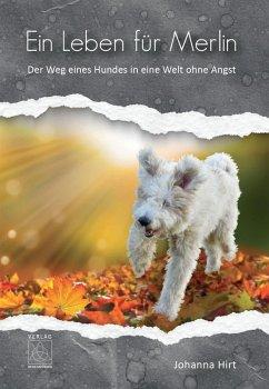 Ein Leben für Merlin (eBook, ePUB) - Hirt, Johanna