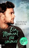 Ein Moment für immer / True North Bd.5 (eBook, ePUB)