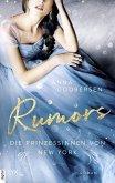 Rumors / Die Prinzessinnen von New York Bd.2 (eBook, ePUB)