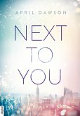 Next to you / Up all night Bd.2 (eBook, ePUB)
