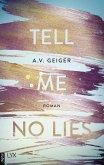 Tell Me No Lies / Follow Me Back Bd.2 (eBook, ePUB)